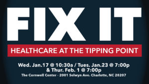 FIX-IT; Healthcare at the Tipping Point @ The Cornwell Center